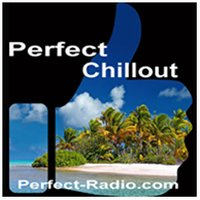 Perfect Chillout - Best Of melodic Chillout & Longe